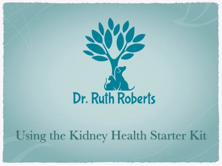 Kidney Health Starter Kit 3